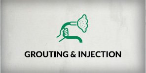 Grouting and Injection